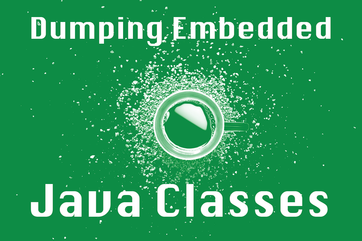 Dumping Embedded Java Classes graphic