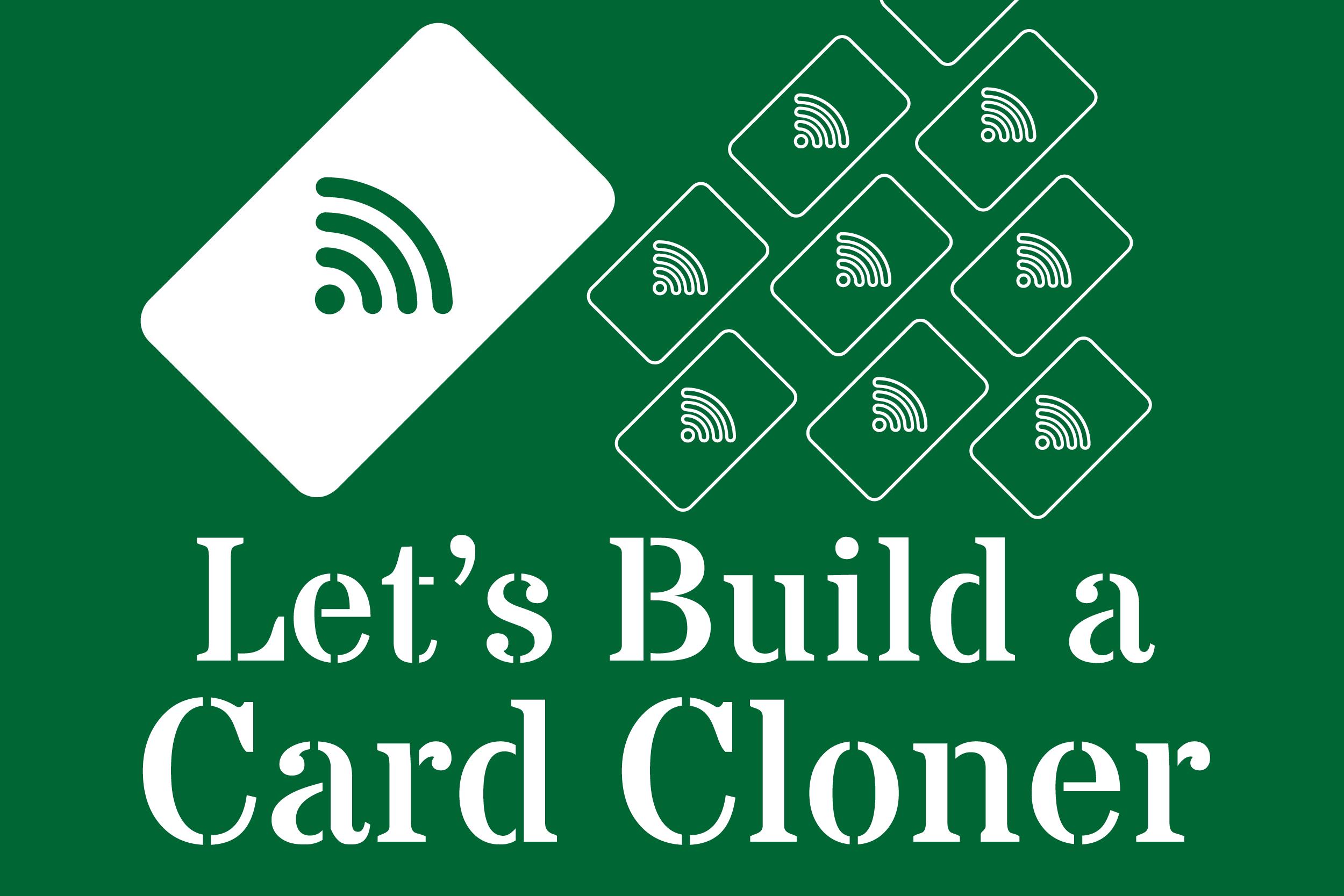 Let's Build a Card Cloner - TrustedSec
