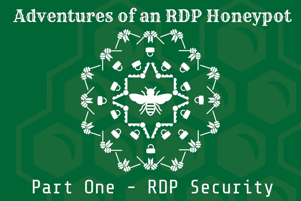 Adventures of an RDP Honeypot – Part One: RDP Security - TrustedSec