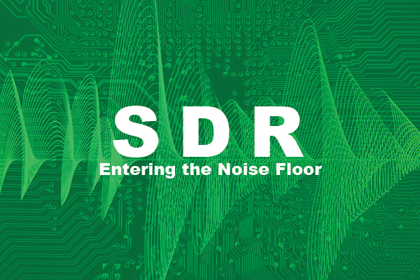SDR Entering the Noise Floor graphic